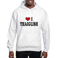 Love I Thaiglish Hoodie