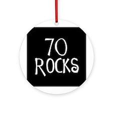 70th birthday saying, 70 rocks! Ornament (Round)