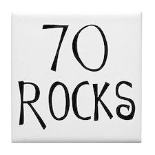 70th birthday saying, 70 rocks! Tile Coaster