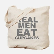 Real Men Eat Cupcakes Tote Bag