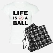Life Is A Ball Baseball Pajamas