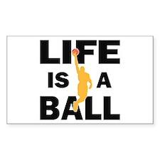 Life Is A Ball Basketball Decal
