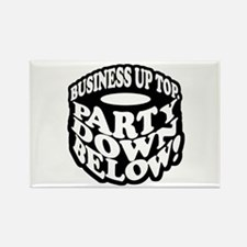 Business Up Top Party Down Below Rectangle Magnet