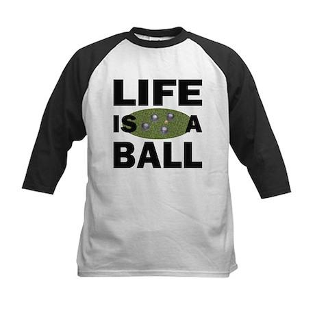 Life Is A Ball Bocce Kids Baseball Jersey