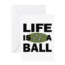 Life Is A Ball Bocce Greeting Card