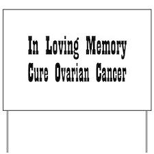 Cute Ovarian Yard Sign