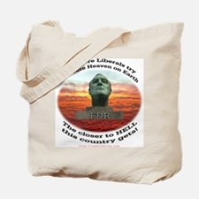Liberal Hell on Earth Tote Bag
