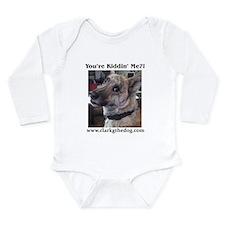You're kiddin' me? Long Sleeve Infant Bodysuit