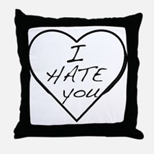 I hate you Love Throw Pillow