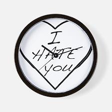 I hate you Love Wall Clock