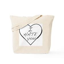 I hate you Love Tote Bag