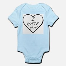 I hate you Love Infant Bodysuit