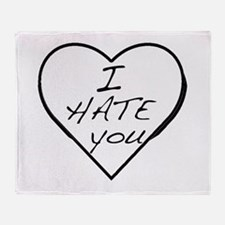 I hate you Love Throw Blanket
