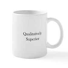 Qualitatively Superior Small Mug