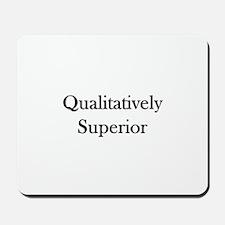 Qualitatively Superior Mousepad