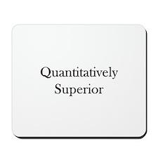 Quantitatively Superior Mousepad