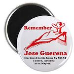 Remember Jose-2 Magnet