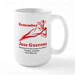 Remember Jose-2 Large Mug