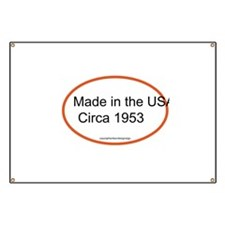 Made in the USA Circa 1953 Banner