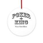 Customizable Poker King Ornament (Round)