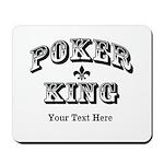Customizable Poker King Mousepad
