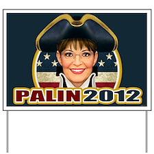 Colonial Palin Yard Sign