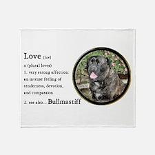 Bullmastiff Love Is Throw Blanket