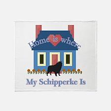 Schipperke Home Is Throw Blanket