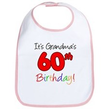 It's Grandma's 60th Birthday Bib