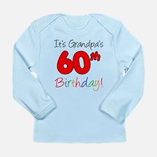 It's Grandpa's 60th Birthday Long Sleeve Infant T-