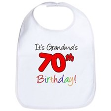 It's Grandma's 70th Birthday Bib