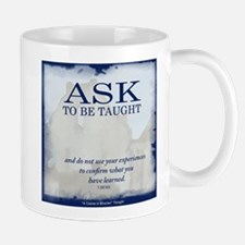 ACIM-Ask to be Taught Small Small Mug