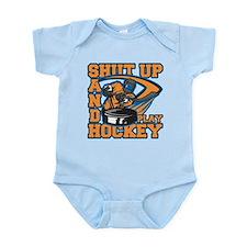 Shut Up and Play Hockey Infant Bodysuit