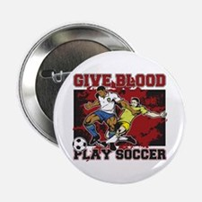 "Give Blood Play Soccer 2.25"" Button"
