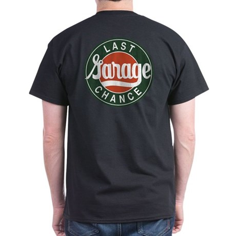 Last Chance Garage Dark T-Shirt