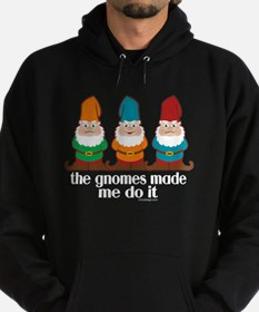 The Gnomes Made Me Do It Hoodie (dark)