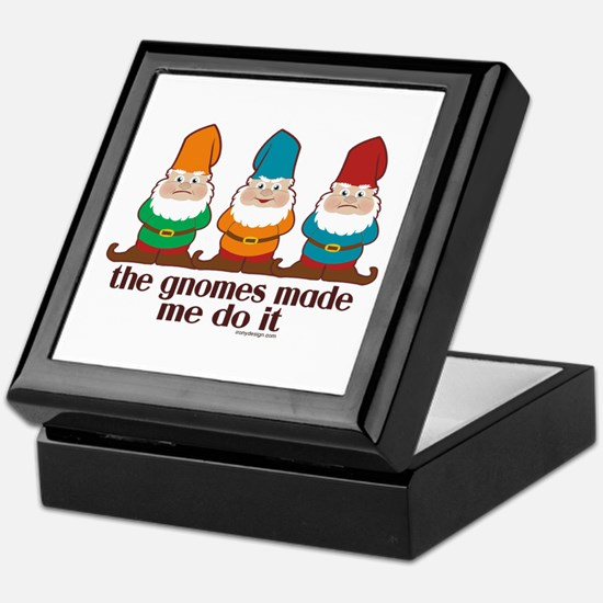 The Gnomes Made Me Do It Keepsake Box