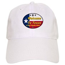 Welcome To Texas A Dog Friendly State Baseball Cap
