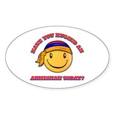 Have you hugged an Armenian today? Decal