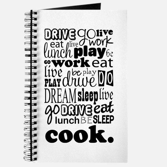 Cook Life Quote Funny Journal