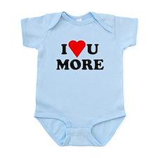 I Love You More shirt Infant Bodysuit
