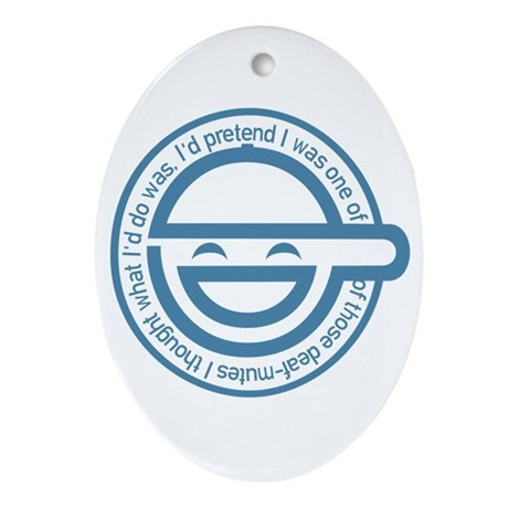 The Laughing Man Ornament (Oval)