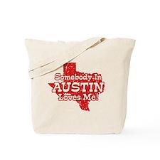 Somebody In Austin Loves Me Tote Bag