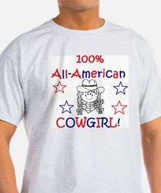 100% All-American Cowgirl! T-Shirt