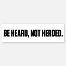 Heard Not Hearded Bumper Bumper Sticker