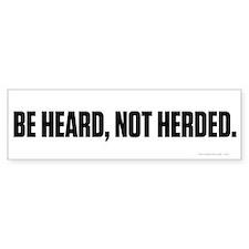 Heard Not Hearded Bumper Sticker