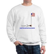 Determination Sweatshirt