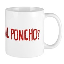 Is That a Real Poncho Mug