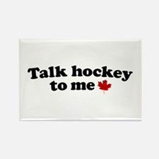 Talk Hockey To Me Rectangle Magnet
