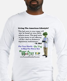 Living The American Lifestyle Long Sleeve T-Shirt